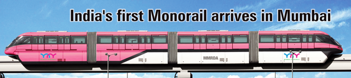 First Monorail Arrives in Mumbai