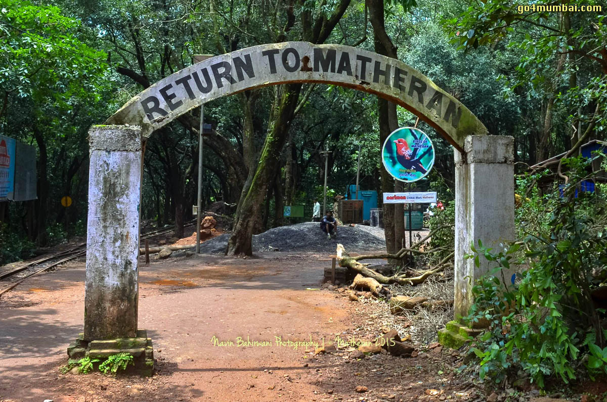 Return To Matheran Gate